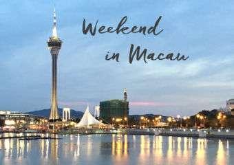Weekend in Macau