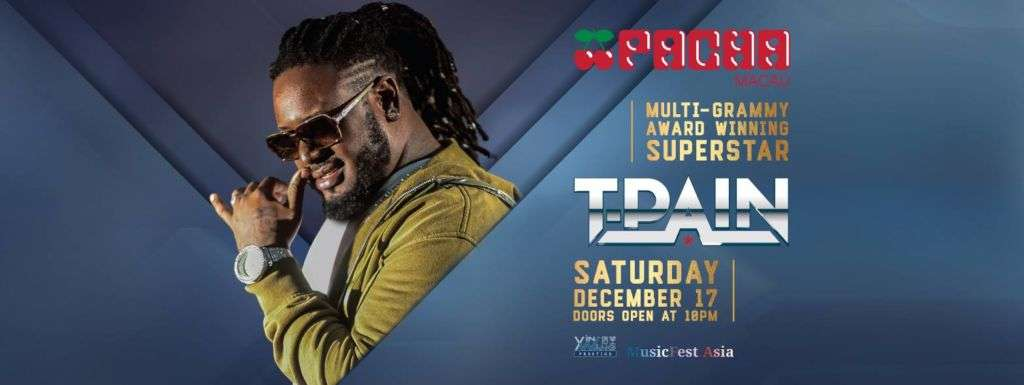 Poster for T-Pain at Pacha Macau