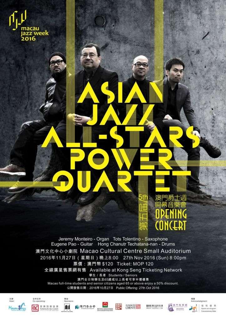 The 5th Macau Jazz Week Opening Concert Asian All Stars Power Quartet