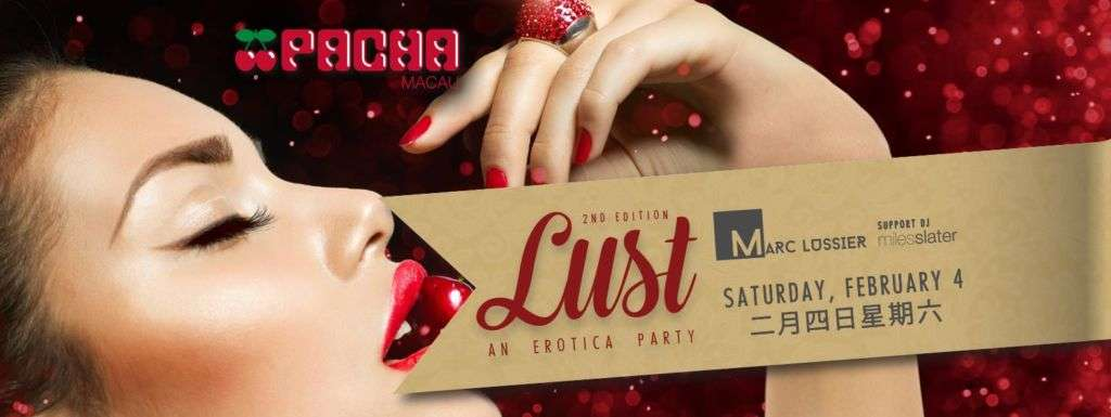LUST - An Erotica Party 2nd Edition at Pacha Macau