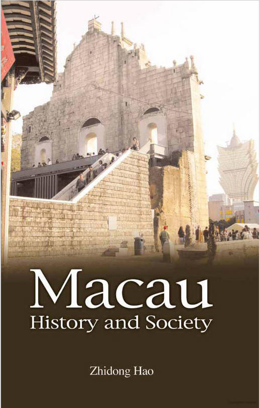 "Front cover of the book ""Macau—History and Society"" by Zhidong Hao"