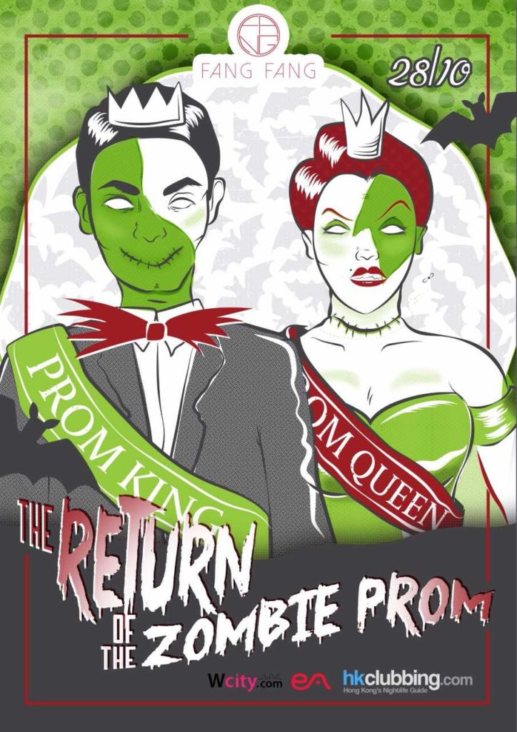 A poster advertising The Return of The Zombie Prom at Fang Fang in Hong Kong