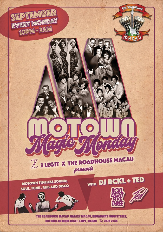 Motown Magic Monday The Roadhouse Macau september events macau