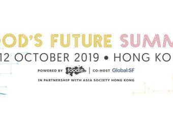 Foods future summit 2019 hong kong