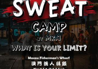 sweat camp at fishermans wharf macau