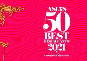 Date Announcement  – Asia's 50 Best Restaurants 2021 sponsored by S.Pellegrino & Acqua Panna