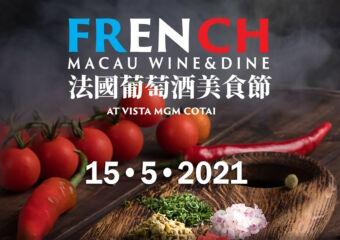 french macau wine and dine may 2021